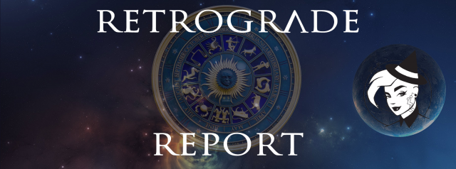 Retrograde Report for 13 March, 2020